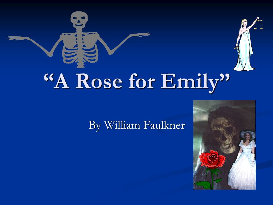 "a rose for emily point of Literary analysis on a rose for emily the story ""a rose for emily"" is a piece that is short in length, but one that is filled with many important aspects of writing - literary analysis on a rose for emily introduction the characters in the story are all different and very important to the telling of the piece throughout."