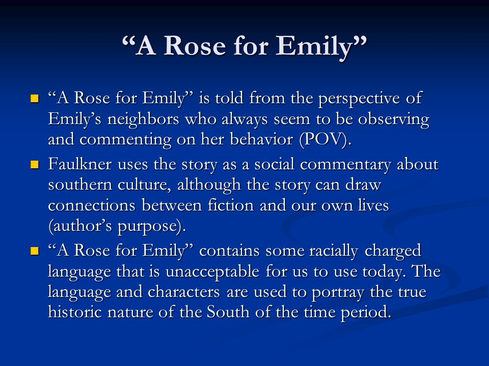 Crytical Analysis Essay on A Rose for Emily