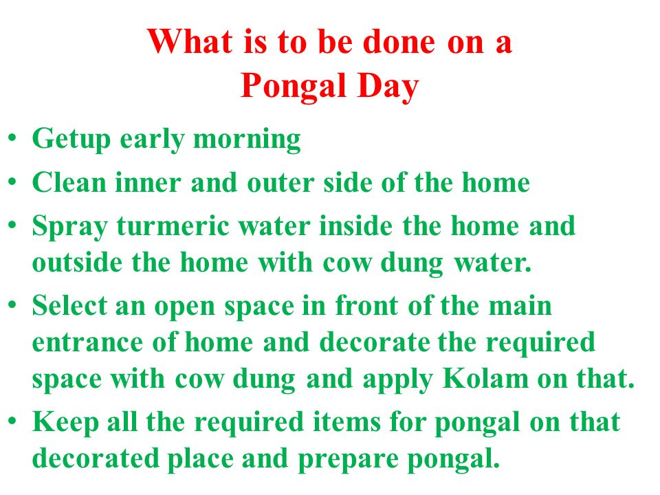 What is to be done on a Pongal Day