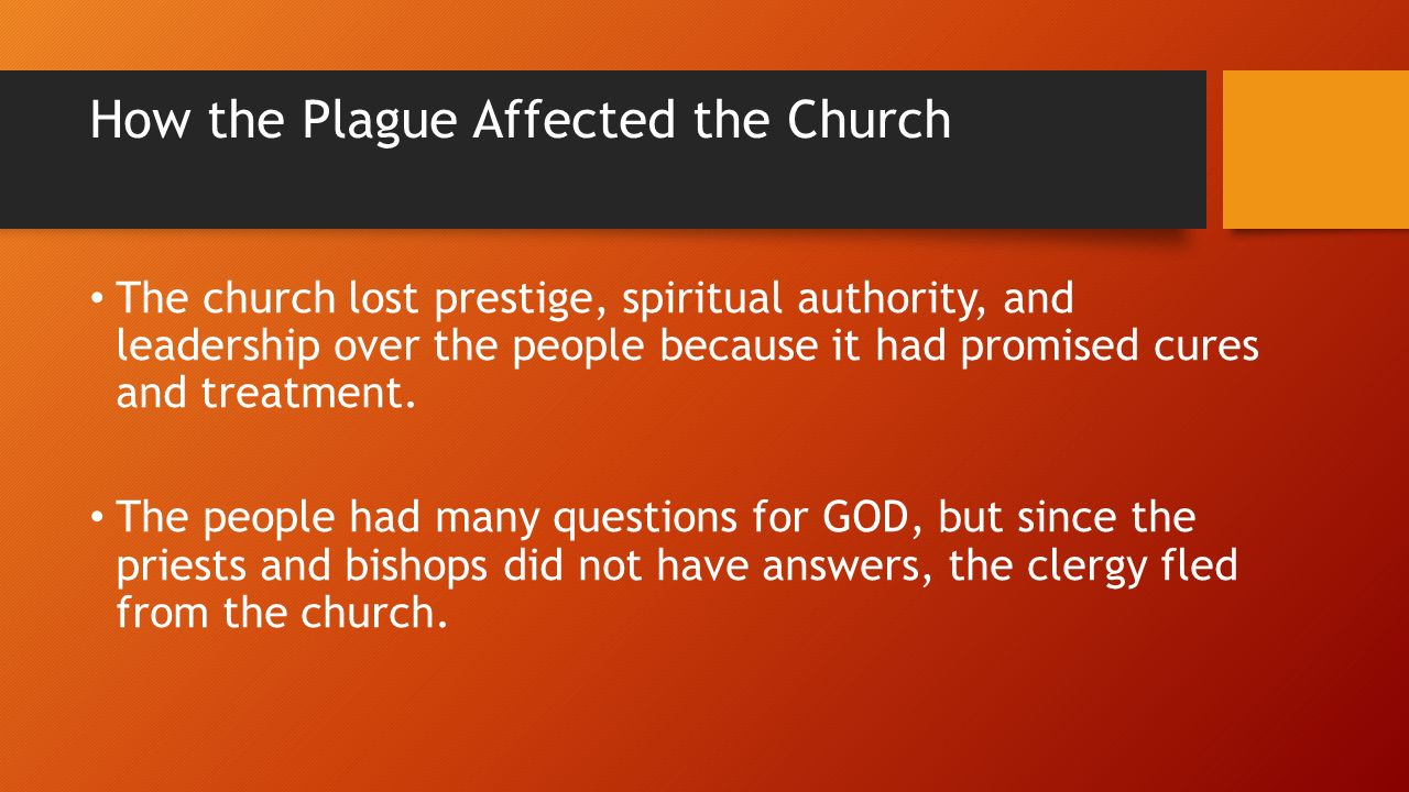 the effect of the black death The black death, also known as the great plague, the black plague, or the plague, was one of the most devastating pandemics in human history,  the plague created a series of religious.