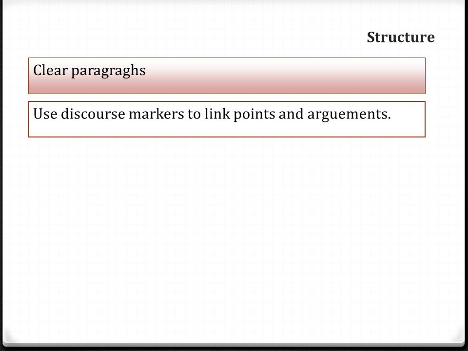 discourse markers essay writing Effects of dm instruction on the subjects use of discourse markers in their academic essay test  dms in their writing in the study, the academic essay test.