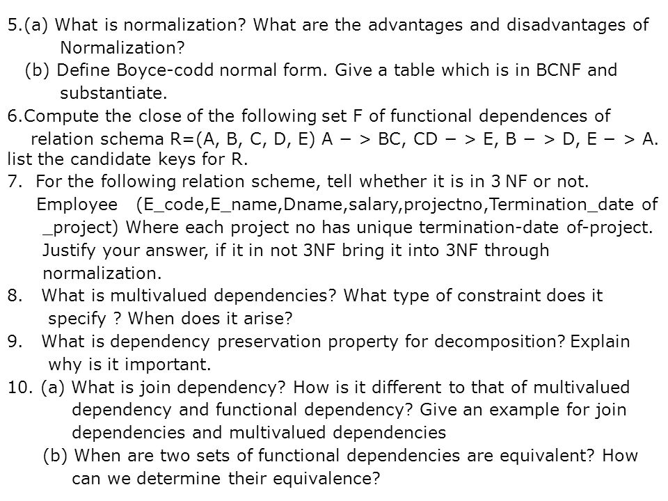 5. (a) What is normalization
