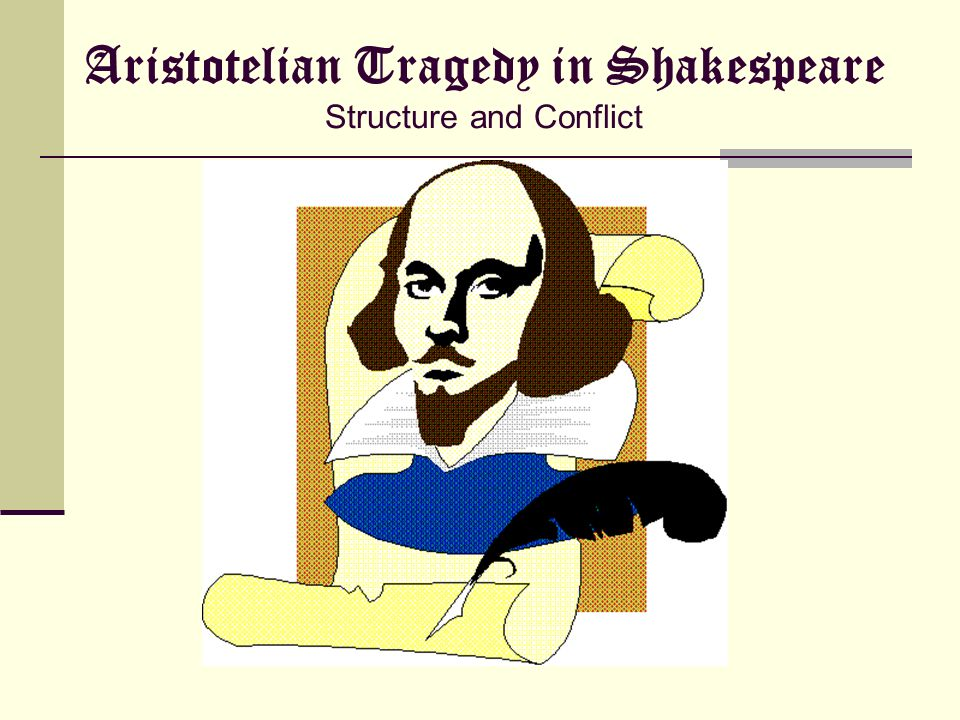 aristotle the tragedy of hamlet Laura m n, 2002 shakespeare's most recognised piece of work is his play, the tragedy of hamlet editors, directors and critics alike often advertise the play just as hamlet.