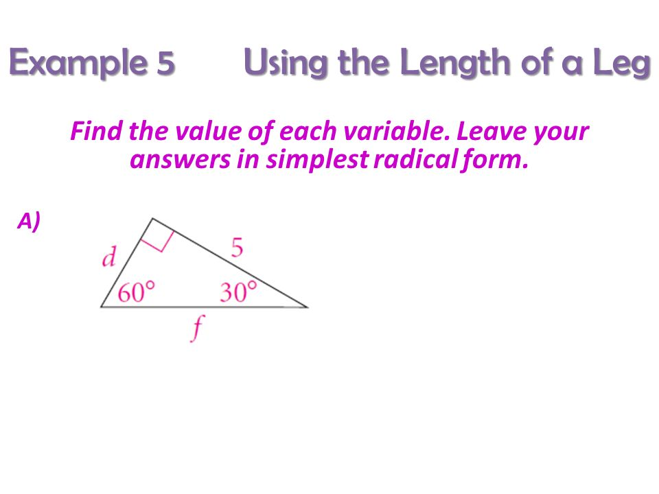Section 7 – 3 Special Right Triangles - ppt download