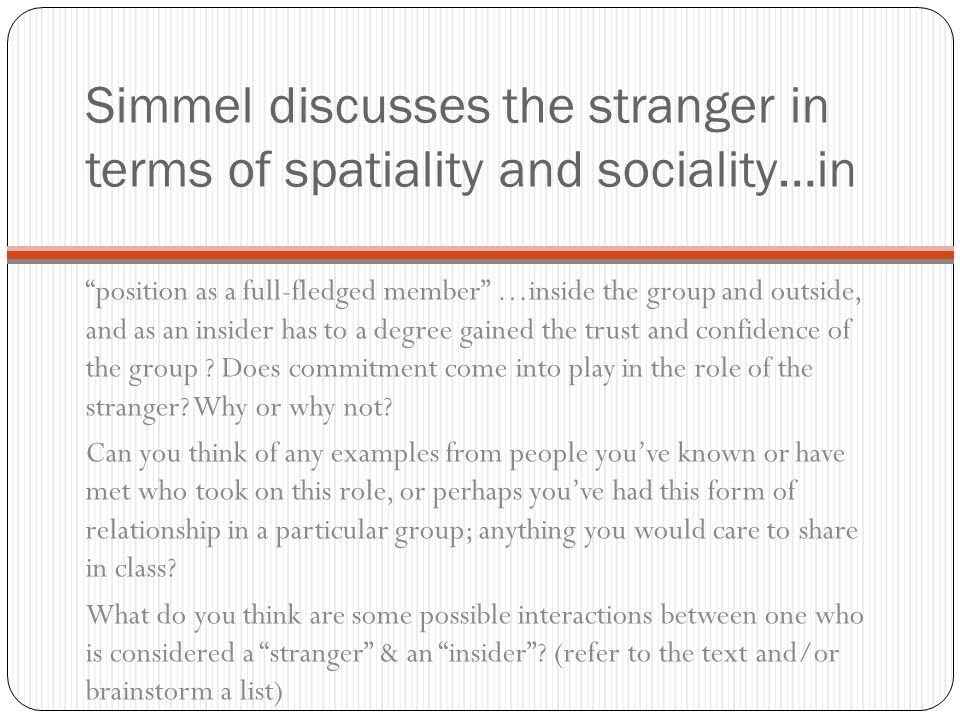 georg simmel essay about the stranger Read georg simmel free essay and over 88,000 other research documents georg simmel notes on georg simmel these notes on.