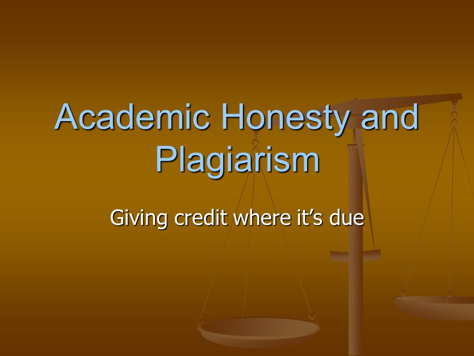 explain the concept of academic honesty and how to advoid plagiarism How to prevent academic dishonesty direct students to websites that explain how they should faculty share responsibility for encouraging academic honesty.