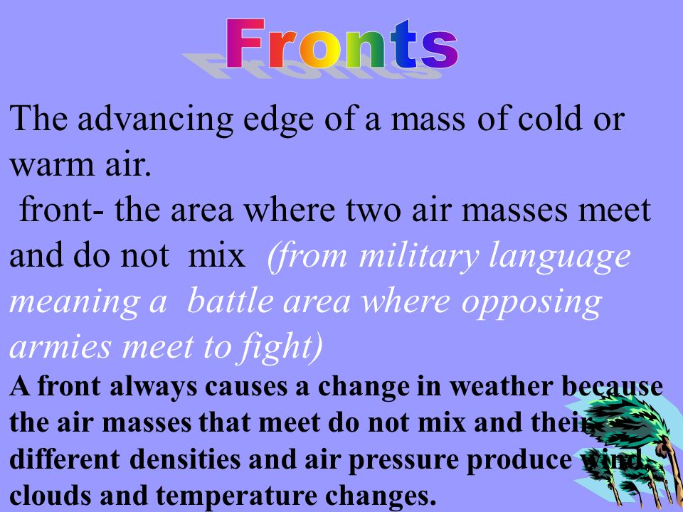 the area where two different air masses meet is called