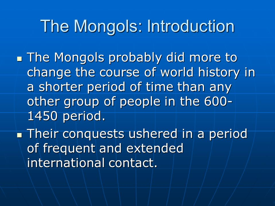 an introduction to the history of the mongols Chinggis khan - the golden history of the mongols translated and with an  introduction by onon, urunge revised by sue bradbury published by folio.