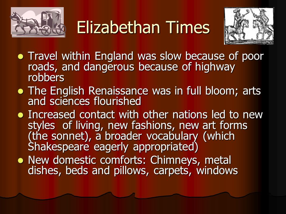 Travel And Exploration In Elizabethan Times