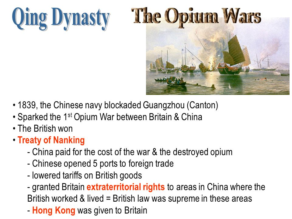 a history of the opium wars between china and britain The opium wars, also known as the anglo-chinese wars, were the first opium war from 1839 to 1842, and the second opium war from 1856 to 1860 these were the climax of disputes over trade and diplomatic relations between china under the qing dynasty and the british empire.