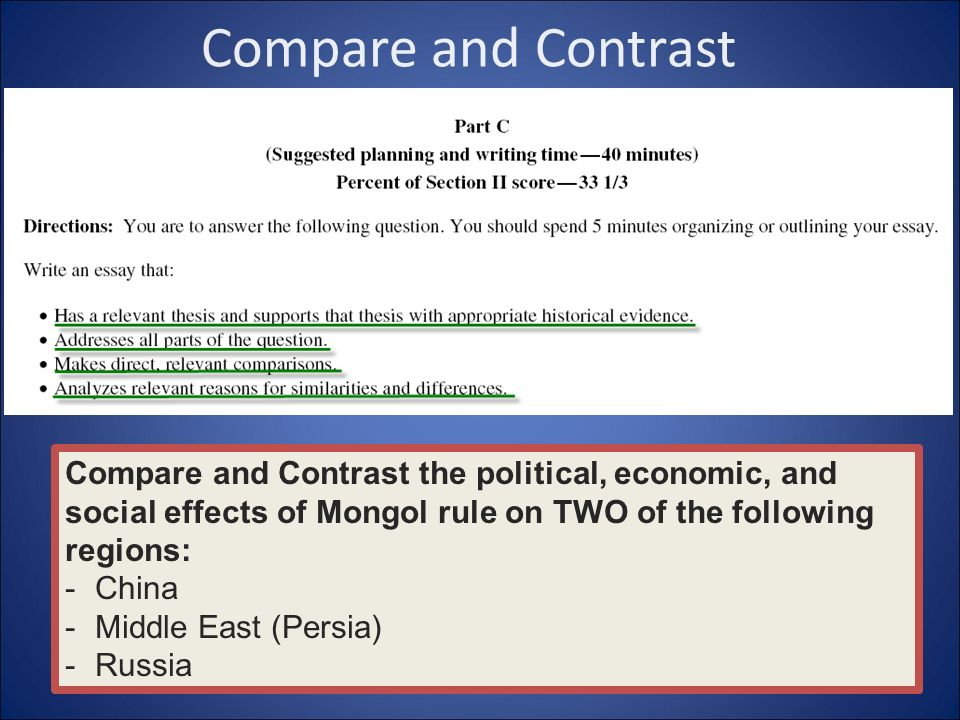 mongol compare and contrast essay Compare and contrast essay the mongols stormed into control though means of expansion across the continents of asia and europe their rule was brutal at.