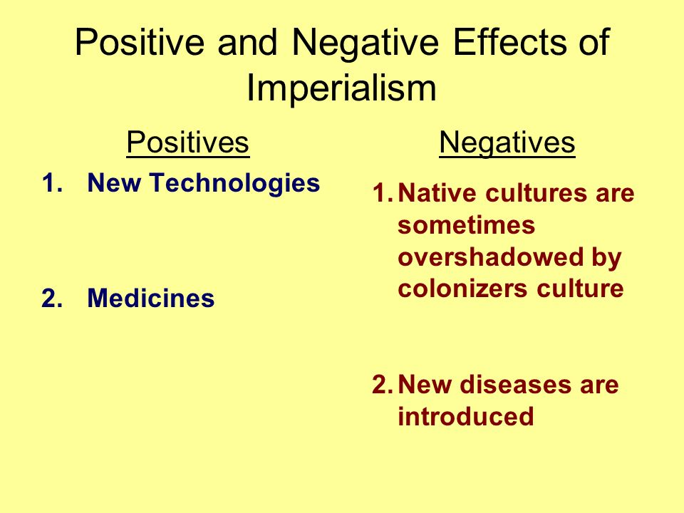 What Are the Positive and Negative Effects of Imperialism?