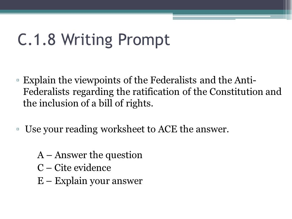 Unit Two Constitution Benchmark - C.1.8 Explain the viewpoints of ...