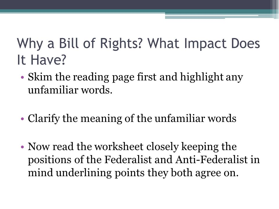 the bill of rights why they