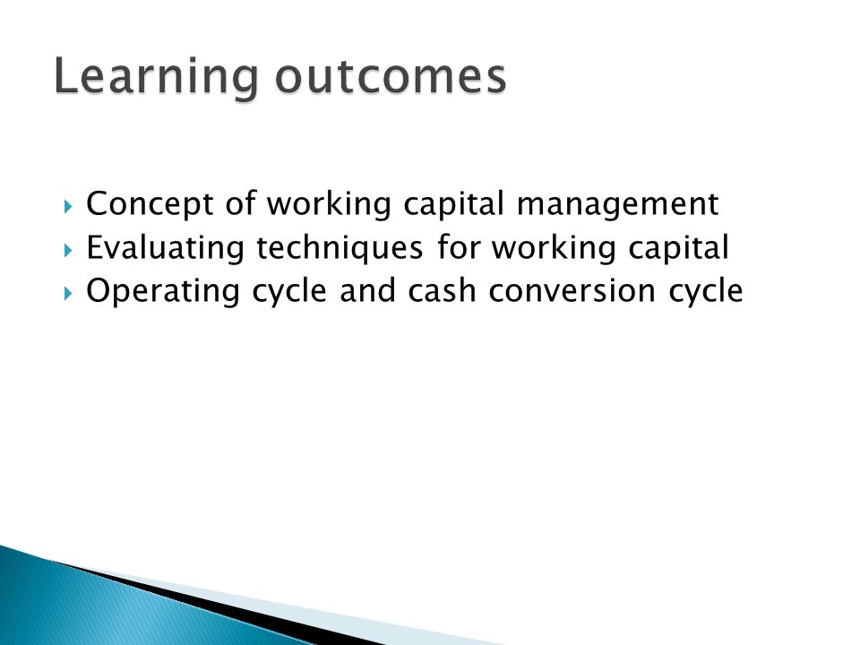 concept of working capital Concept of working capital includes meaning of working capital and its nature working capital is the investment in current assetswithout this investment, we can not operate our fixed assets properly.