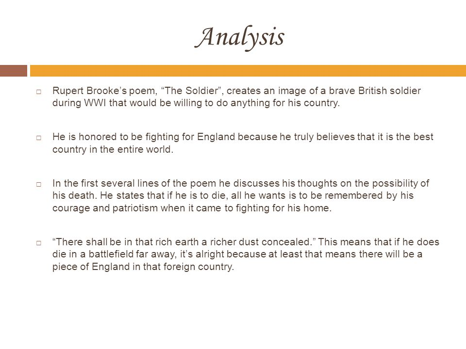 "dead rupert brooke analysis essay A discussion of rupert brooke's ""the soldier"" – essay sample  suns of home"",  meaning possibly both the sunlight streaming down from his england as well."