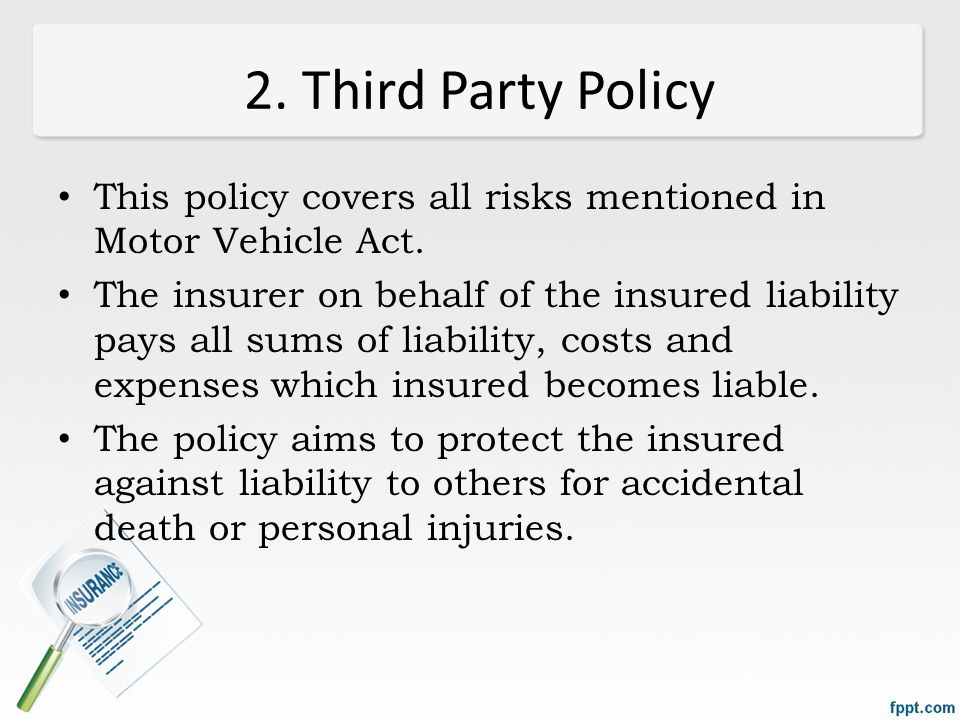 liabilities to 3rd parties Tpl is one of three covers hire car companies usually include third party liability insurance is required by law in most countries find out more about how 3rd party liability works on car rental.