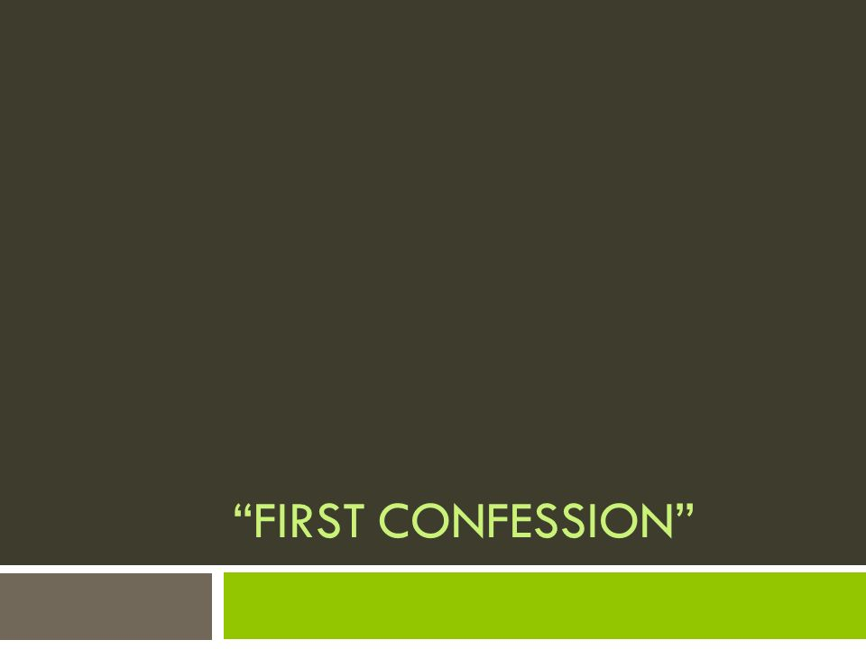 first confession theme First confession has 98 ratings and 9 reviews joselito honestly said: a boy of seven confessing for the first time, telling the priest he had planned to.