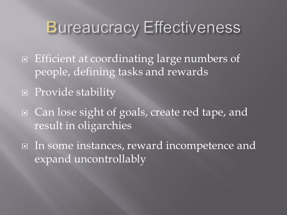 Bureaucracy Effectiveness
