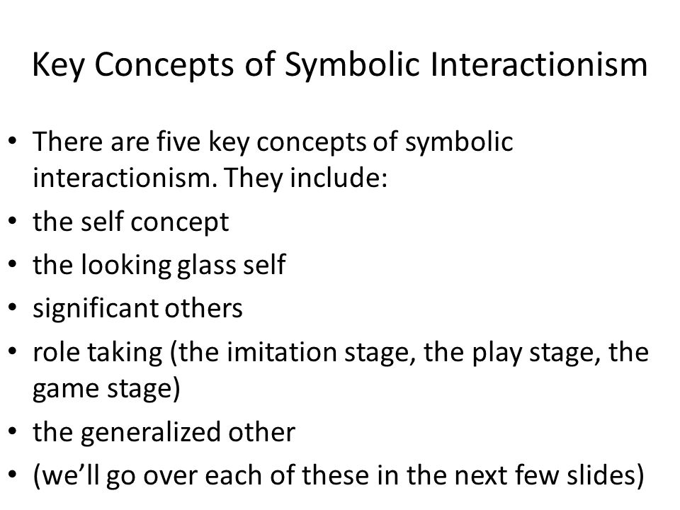 what is symbolic interactionist