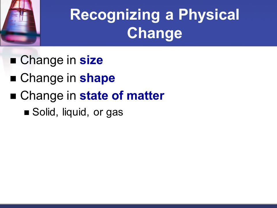 Chapter  Properties Of Matter Recognizing Chemical And Physical Changes