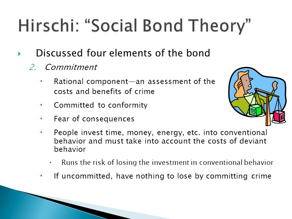 the social bond theory essay Travis hirschi's social bond/social control theory has remained a major paradigm  in criminology since its introduction in 1969 to be sure, few theories have.