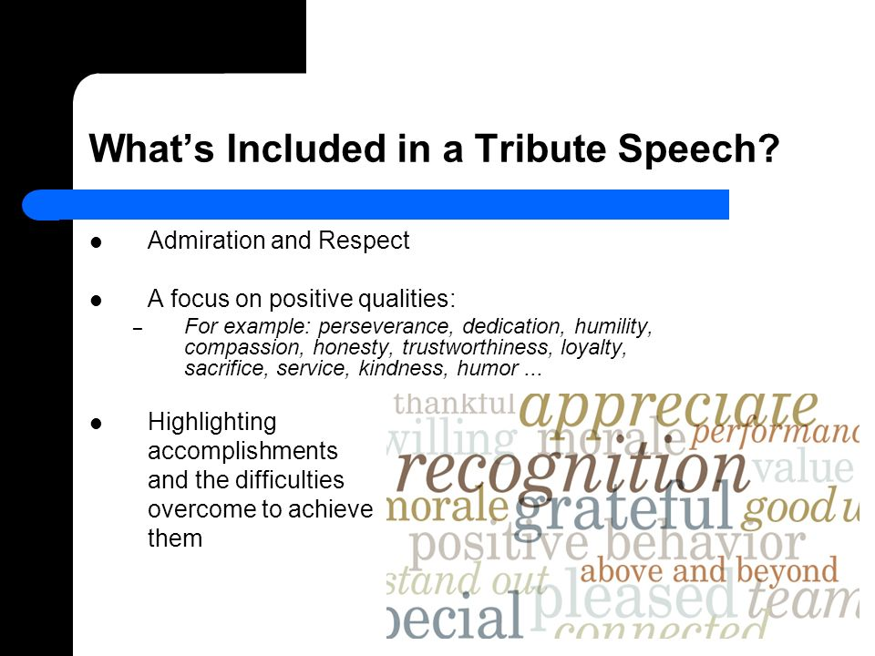 Tribute Speech  Ppt Video Online Download