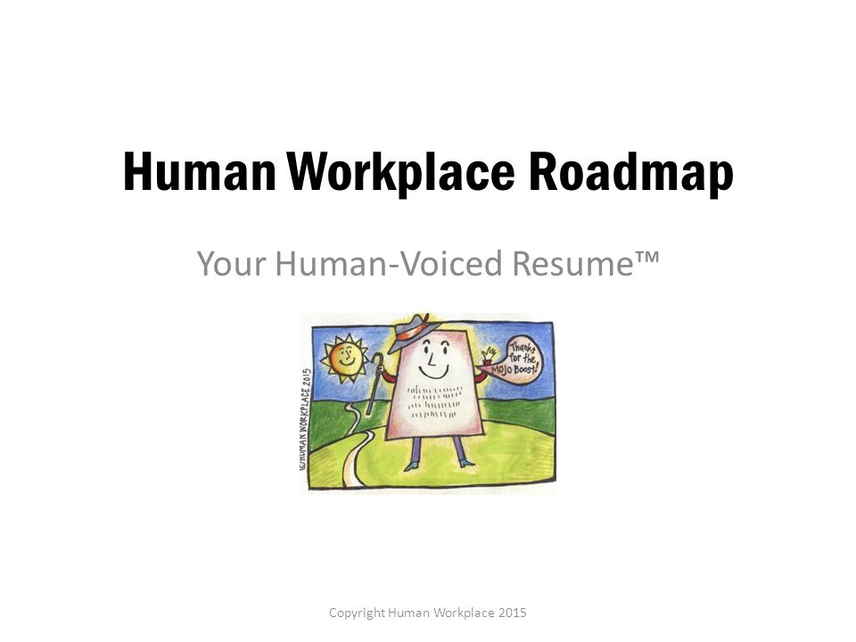 Human Workplace Roadmap Ppt Video Online Download