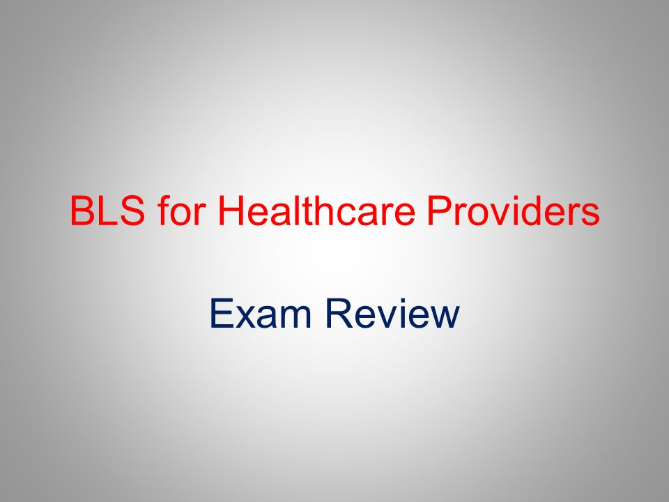 Bls For Healthcare Providers Ppt Video Online Download
