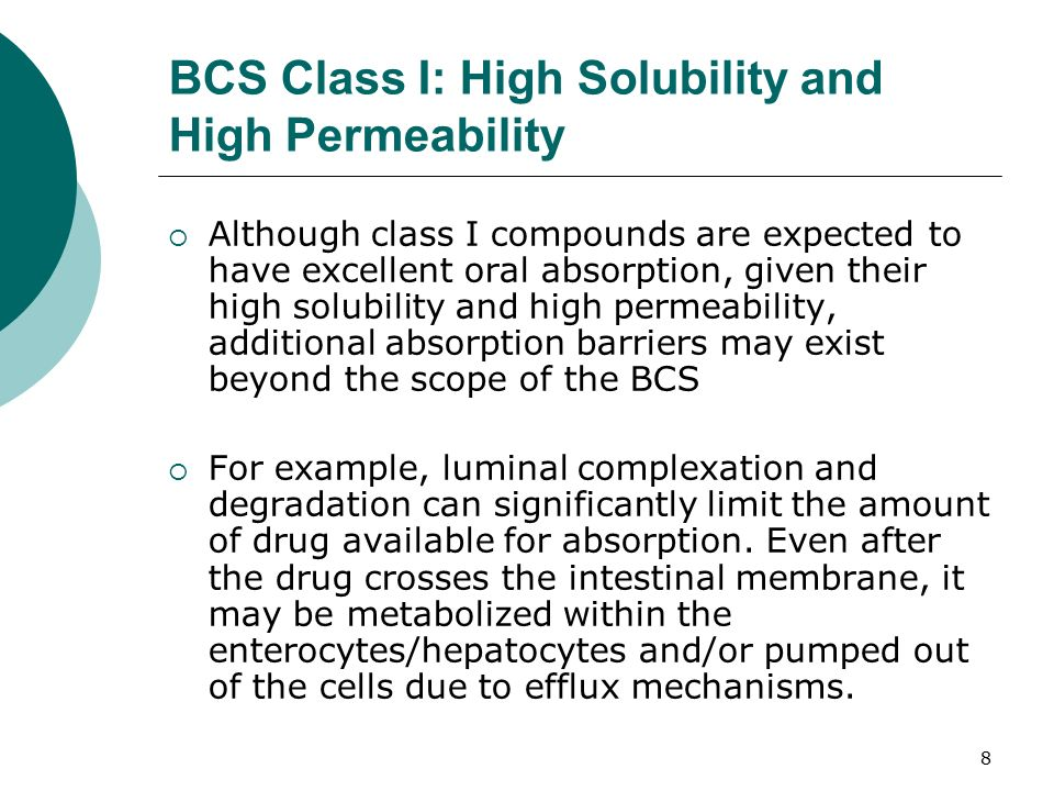 bcs classification of some drugs Center for drug evaluation and  described the sponsor intent to make some changes to the drug product  251 based on the bcs principles, in what class is this .