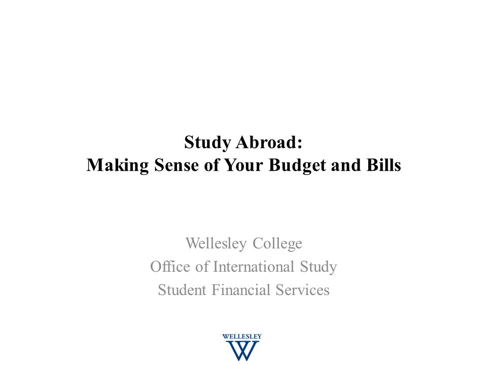 Study Abroad Making Sense Of Your Budget And Bills Ppt Video