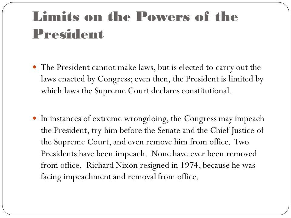 Presidential Power and Limitations
