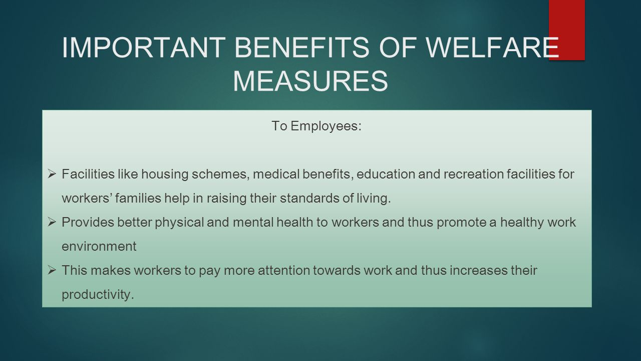 Effectiveness of welfare measures on employee productivity