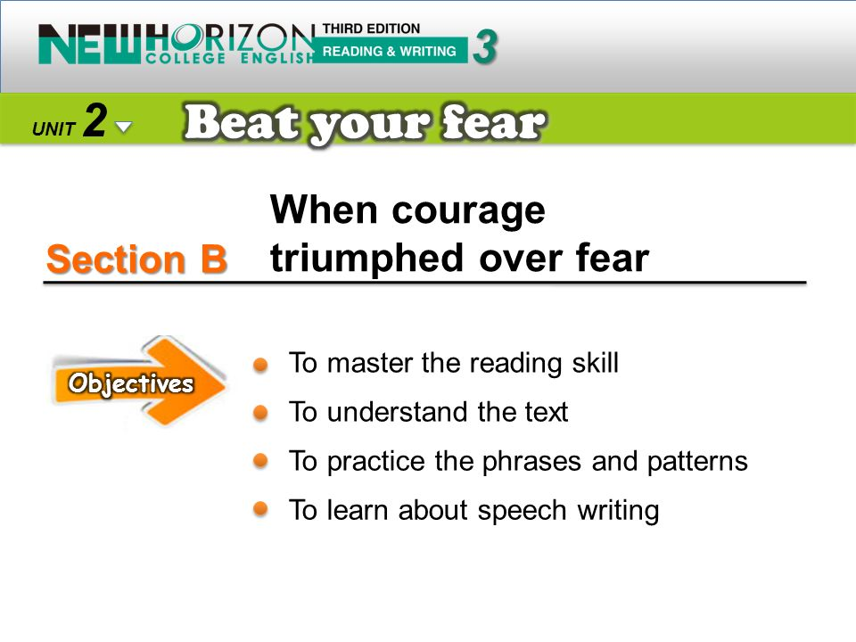 Section B Beat your fear 3 2 When courage triumphed over fear