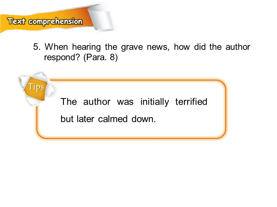 The author was initially terrified but later calmed down.
