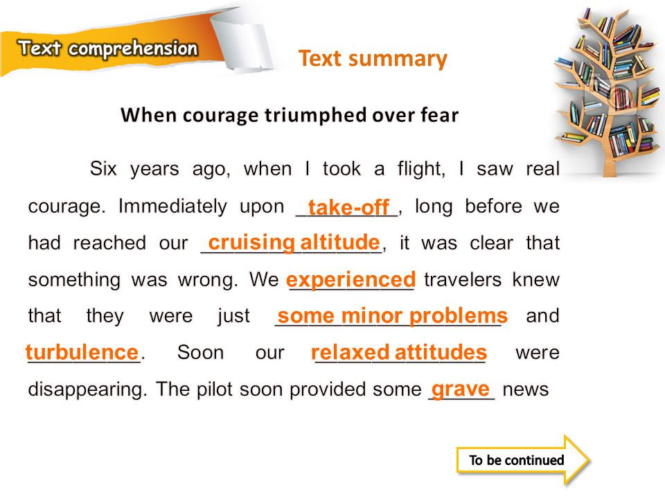 Text summary When courage triumphed over fear