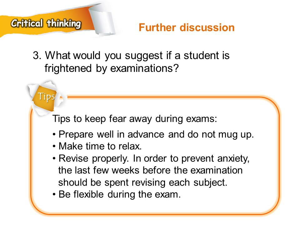 3. What would you suggest if a student is frightened by examinations