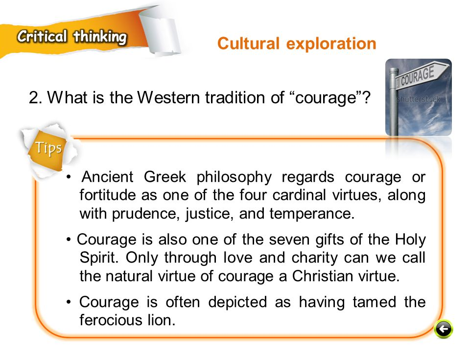 2. What is the Western tradition of courage
