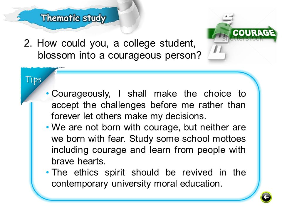 2. How could you, a college student, blossom into a courageous person