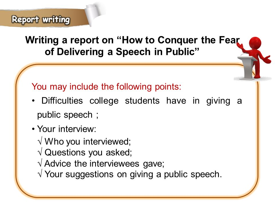 Writing a report on How to Conquer the Fear