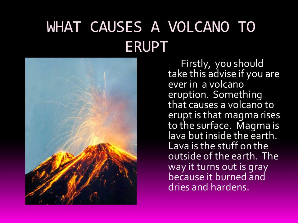 All about volcanoes boom a volcano just erupted you might need what causes a volcano to erupt toneelgroepblik Gallery