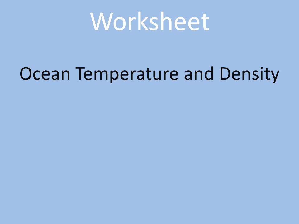 ocean temperature and density ppt video online download. Black Bedroom Furniture Sets. Home Design Ideas
