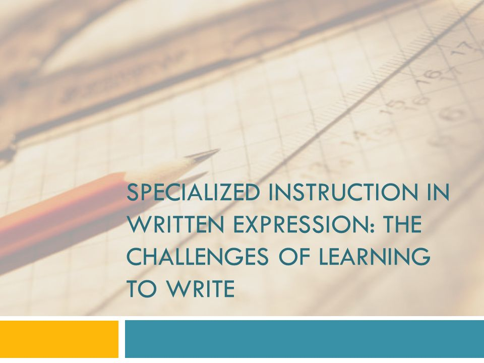 Introductions Specialized Instruction In Written Expression The