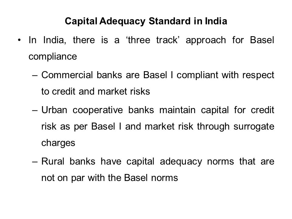 capital adequacy norms Narsimaham committee recommended the adoption of the bank of international  settlement (bis) norm on capital adequacy for banks.