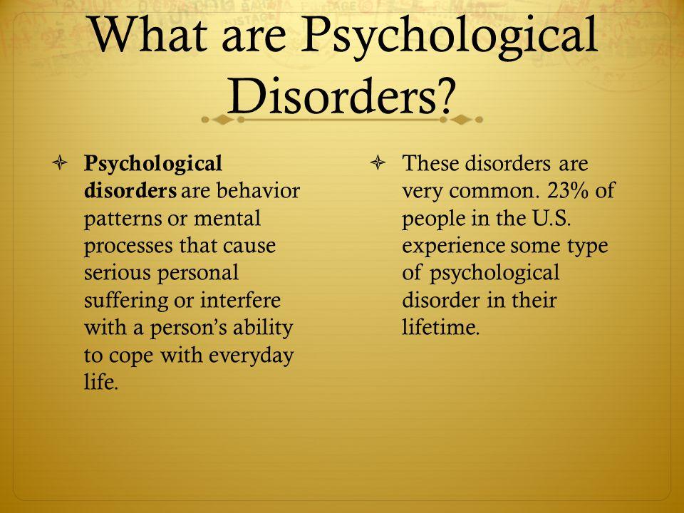 psychological disorders presentation Wwwappsychologycom.