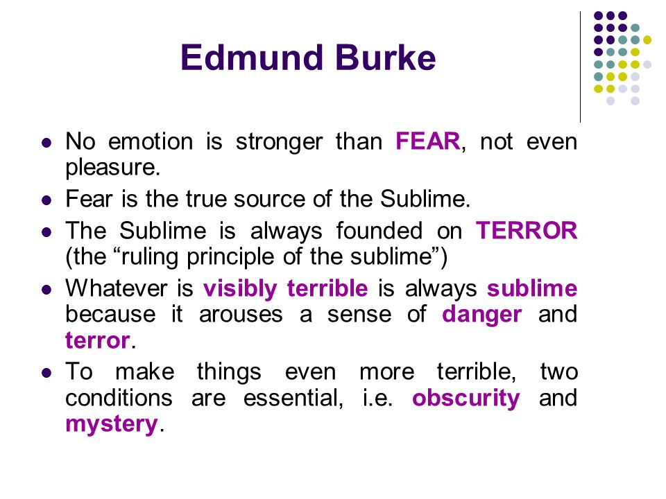 edmund burke essay on the sublime A philosophical enquiry into the origin of our ideas of the sublime  the moral basis of burke's political thought: an essay  the relevance of edmund burke.