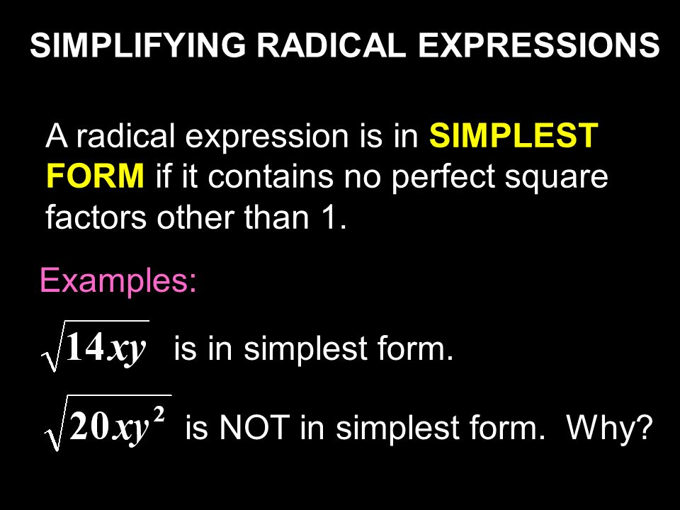 simplifying radical expressions Simplifying radicals perfect squares simplify each expression simplify each expression: simplify each radical first and then combine simplify each expression: simplify each radical first and then combine.