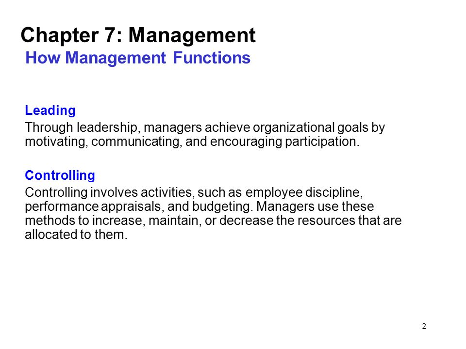 Chapter 7: Management How Management Functions