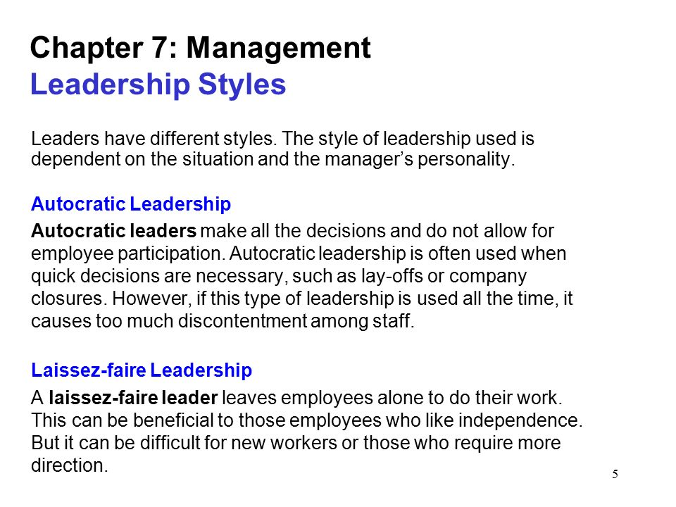 Chapter 7: Management Leadership Styles