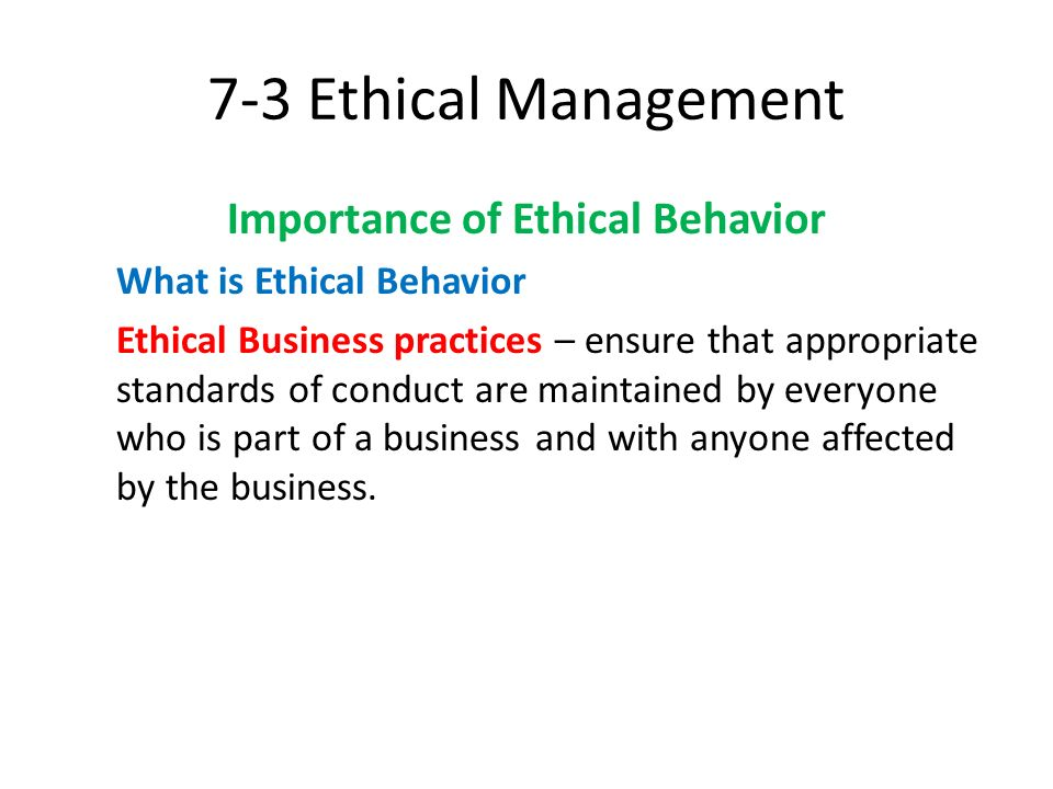 Ethics or moral philosophy is a branch of philosophy that involves systematizing, defending, and recommending concepts of right and wrong conduct. William Paul and Linda Elder define ethics as